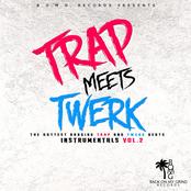 Trap Meets Twerk Instrumentals, Vol.2 (The Hottest Banging Trap & Twerk Beats)