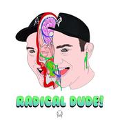 Getter: Radical Dude!