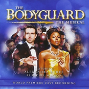 The Bodyguard: The Musical (World Premiere Cast Recording)