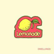 Dwellings: Lemonade