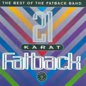 21 Karat Fatback: The Best of the Fatback Band