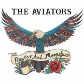 The Aviators: Flowers and Moonshine