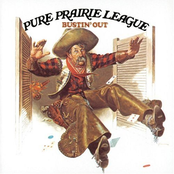 Pure Prairie League: Bustin' Out