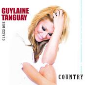Guylaine Tanguay: Classique Country