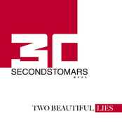 Two Beautiful Lies from THIRTYSECONDSTOMARS