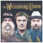 The Washboard Union: What We're Made Of