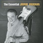 The Essential Jimmie Vaughan