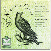 Fretwork: Goe Nightly Cares/Dances From Lachrimae (1604)/Consort Music