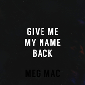 Give Me My Name Back - Single