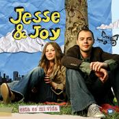 Jesse & Joy: Esta Es Mi Vida