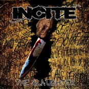 Incite: The Slaughter