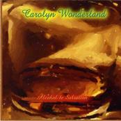Carolyn Wonderland: Alcohol & Salvation