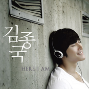 Kim Jong Kook: Here I Am