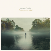 Andrew Combs: Canyons of my Mind