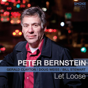 Peter Bernstein: Let Loose (feat. Gerald Clayton, Doug Weiss & Bill Stewart)