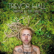 Trevor Hall: Chapter Of The Forest