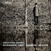 Haochen Zhang: Schumann, Liszt, Janáček & Brahms: Piano Works