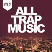 All Trap Music 2