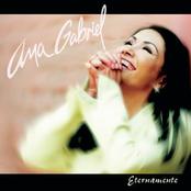 Ana Gabriel: Eternamente