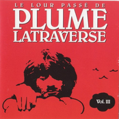 Plume Latraverse: Le Lour Passé de Plume Latraverse Vol.III