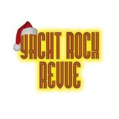 Yacht Rock Revue: A Yacht Rock Holiday