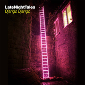 Late Night Tales - Django Django