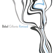 Bebel Gilberto: Bebel Gilberto Remixed