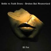 DJ Fac - Unkle vs Faith Evans