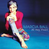 Marcia Ball: So Many Rivers