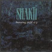 Shakti Featuring Jade 4 U