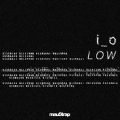 i_o: Low