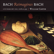 Bach reimagines Bach - Lute Works BWV 1001, 1006a & 995 (William Carter)