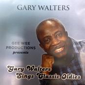 Gary Walters: Gary Walters Sings Classic Oldies