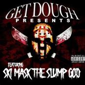Get Dough Presents Ski Mask the Slump God - EP