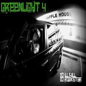 Greenlight 4 (Hosted by DJ ill Will & DJ Rockstar)