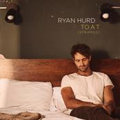 Ryan Hurd: To a T (Stripped)