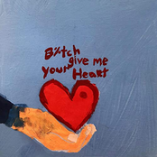 Bitch Give Me Your Heart