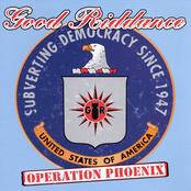 Good Riddance: Operation Phoenix