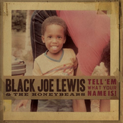 Black Joe Lewis: Tell 'Em What Your Name Is!
