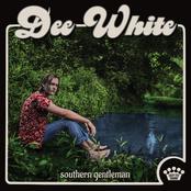 Dee White: Southern Gentleman
