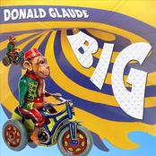Donald Glaude: Donald Glaude - BIG
