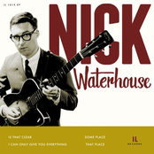 Nick Waterhouse: Is That Clear EP