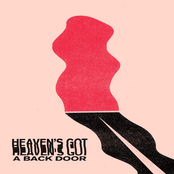 Heaven's Got a Back Door - Single
