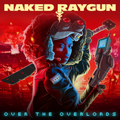 Naked Raygun - Over the Overlords Artwork
