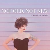 Carsie Blanton: Not Old, Not New