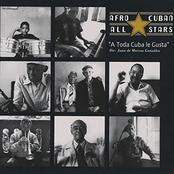 Afro-Cuban All Stars: A Toda Cuba Le Gusta