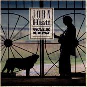 John Hiatt: Walk On