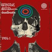 Uncle Acid and The Deadbeats: Vol 1