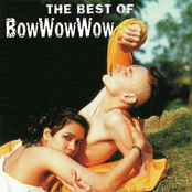 Bow Wow Wow: The Best of Bow Wow Wow