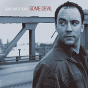 Dave Matthews: Some Devil